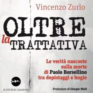 """Il libro """"Oltre la Trattativa"""""""