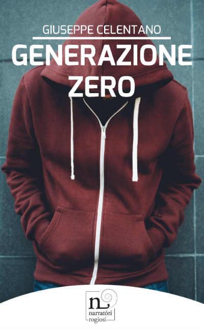La copertina di Generazione Zero